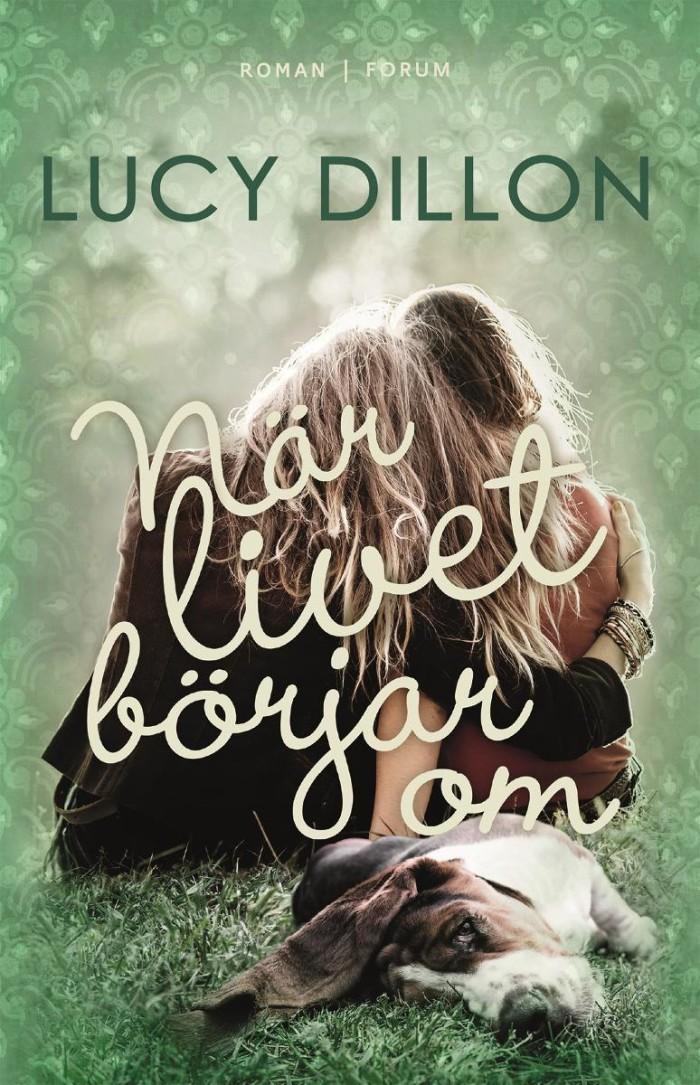Lucy Dillon vill ge hopp när livet är svårt