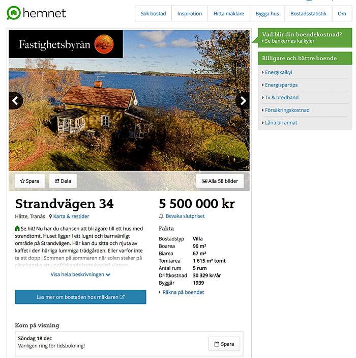 Så här ser annonsen ut. Som du ser annonseras huset ut för en spottstyver, men det går naturligtvis att bjuda mycket mer.